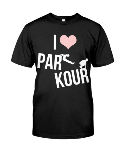 CUTE I LOVE PARKOUR BEST FUNNY GIFT IDEAL