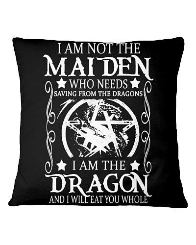 I AM NOT THE MAIDEN I AM THE DRAGON CUTE GIFT