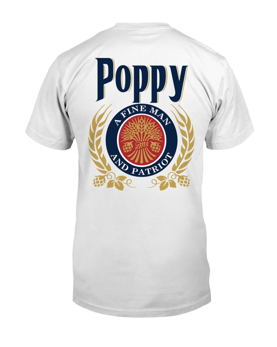 Poppy - A fine man and patriot Classic T-Shirt