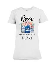 Beer Never Broke My Heart Premium Fit Ladies Tee thumbnail