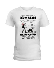 Tough enough to be a Dog mom and Hiking queen Ladies T-Shirt thumbnail