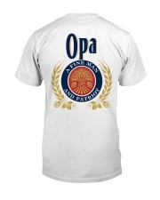 Opa - A fine man and patriot Classic T-Shirt back
