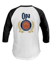Opa - A fine man and patriot Baseball Tee tile