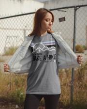 Take a hike Classic T-Shirt apparel-classic-tshirt-lifestyle-07