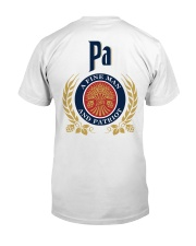 Pa - A fine man and patriot Classic T-Shirt back