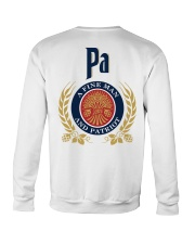 Pa - A fine man and patriot Crewneck Sweatshirt thumbnail