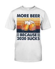 More beer 2020 Classic T-Shirt front