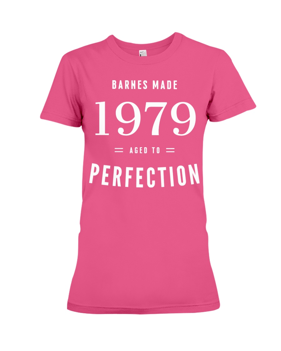 Barnes Made 1979 Aged To Perfection Premium Fit Ladies Tee