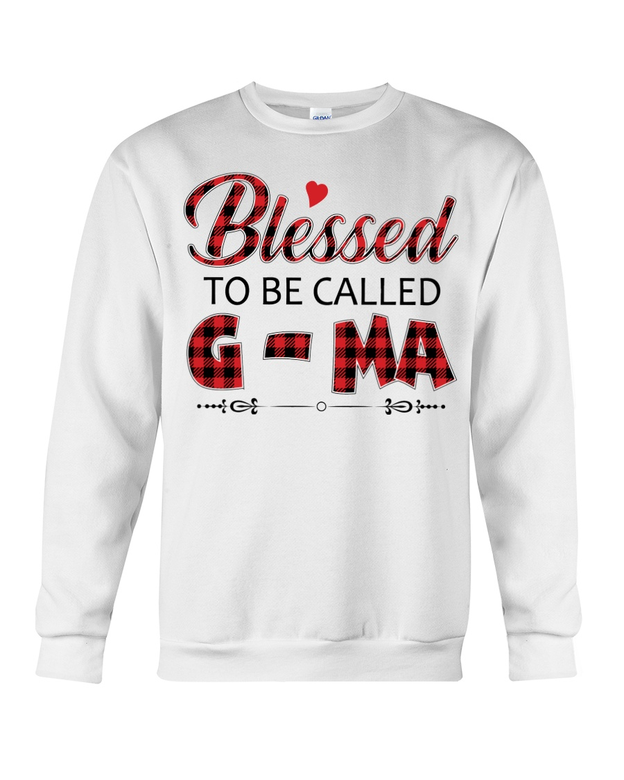 BLESSED TO BE CALLED G-MA Crewneck Sweatshirt