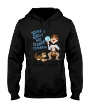 There's a Great Big Beautiful Tomorrow Shirt Hooded Sweatshirt tile