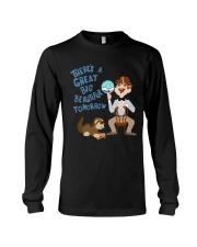 There's a Great Big Beautiful Tomorrow Shirt Long Sleeve Tee thumbnail
