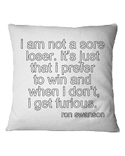I AM NOT A SORE LOSER Square Pillowcase front