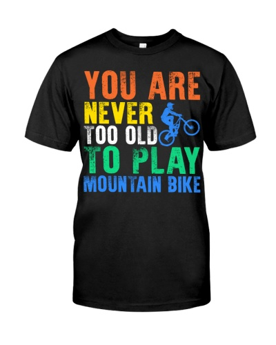 You are never tool old to play mountain bike