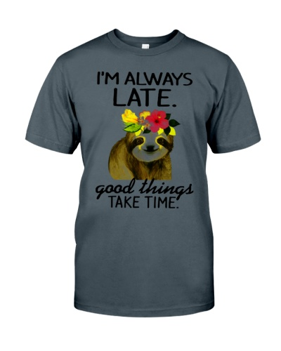 Sloths Late Take Time