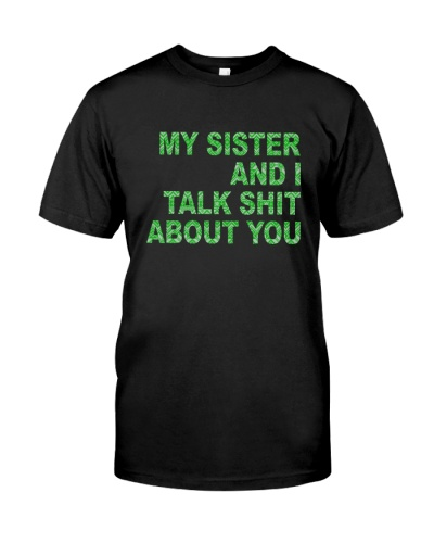 My Sister And I Talk About You