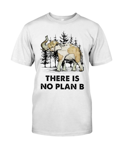 There Is No Plan B