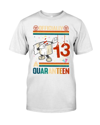 OFFICIALLY 13TH BIRTHDAY A QUARANTEEN