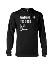 Boymom life it is good to be queen t shirt Long Sleeve Tee thumbnail
