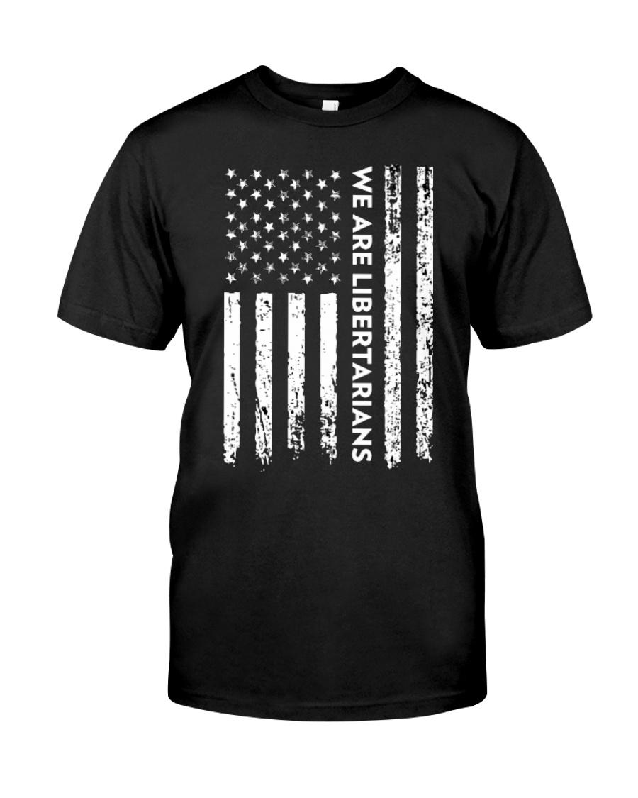 We Are Libertarians Flag Logo Design Classic T-Shirt