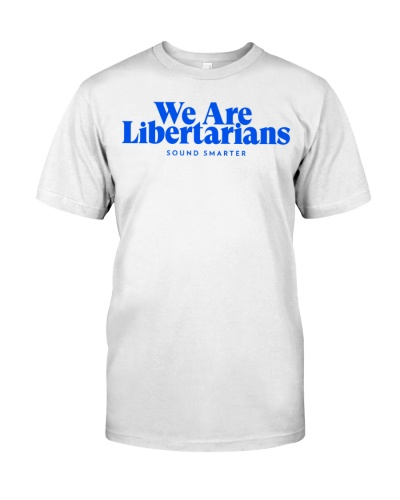 We Are Libertarians Baseball T-Shirt