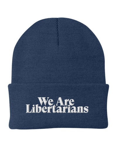 We Are Libertarians Knit Beanie