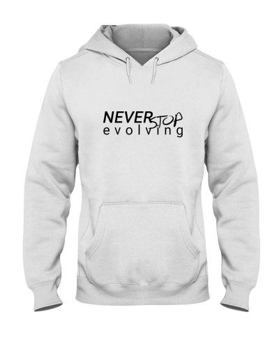 Never stop evolving Hoodie