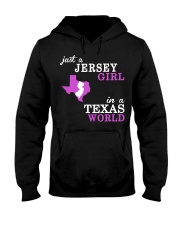 New Jersey -Texas - Just a shirt - Hooded Sweatshirt front