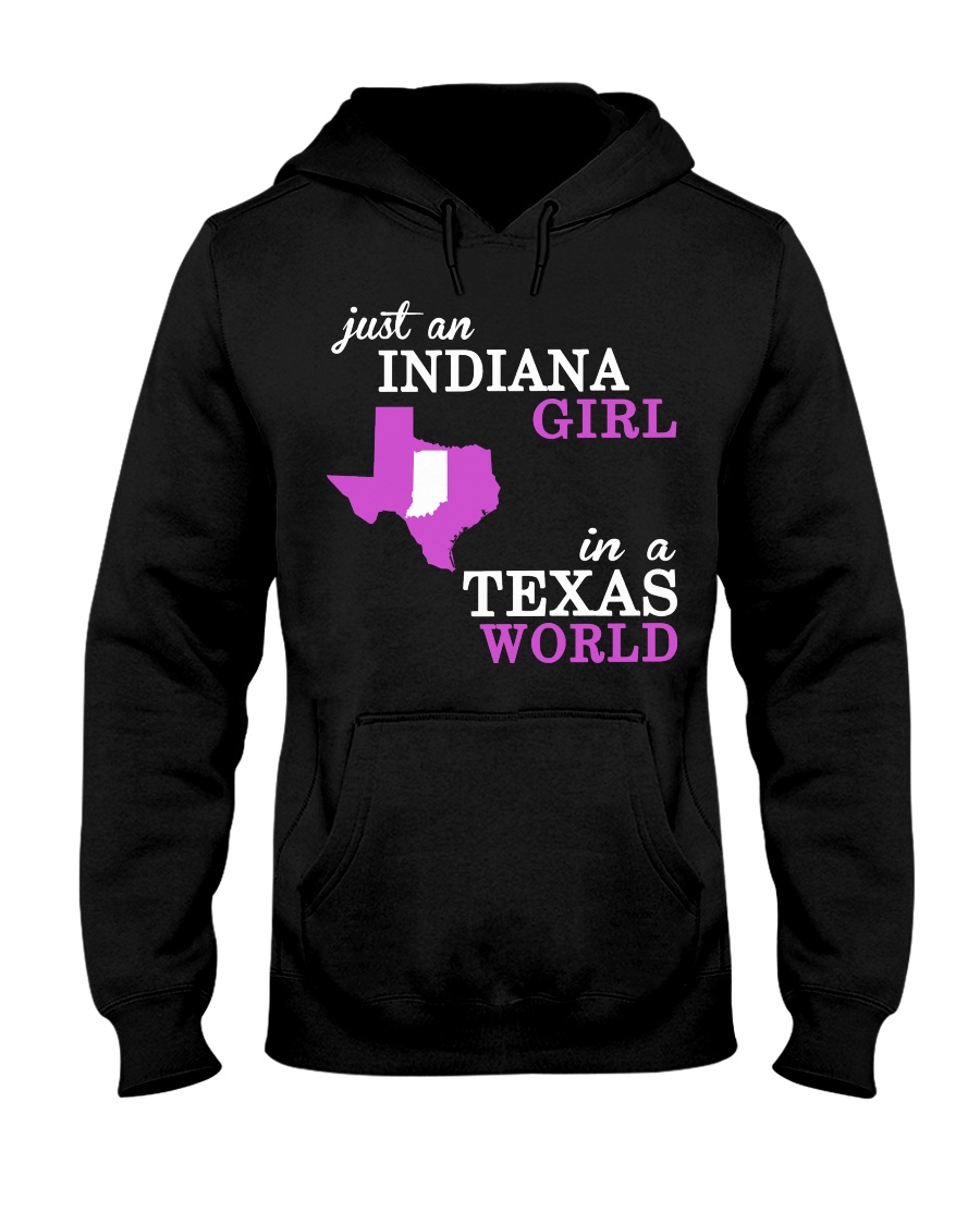 Indiana - Texas Just a shirt -  Hooded Sweatshirt