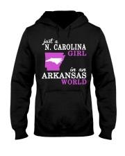 N Carolina - Arkansas - Just a shirt - Hooded Sweatshirt front
