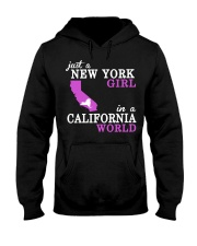 Just a New York Girl in a California world -  Hooded Sweatshirt front