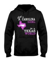 N Carolina - Texas - Just a shirt - Hooded Sweatshirt front