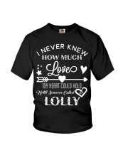 Lolly I Never Knew How Much Love My Heart Could Ho Youth T-Shirt thumbnail