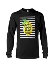 Sourest Lemon Life Has To Offer And Turn - Front Long Sleeve Tee thumbnail