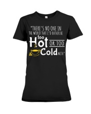 Too Hot - Front Premium Fit Ladies Tee front
