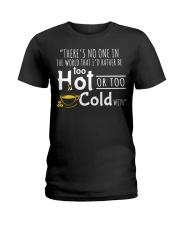 Too Hot - Front Ladies T-Shirt thumbnail