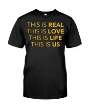 This Is Real - Front Classic T-Shirt thumbnail