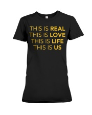 This Is Real - Front Premium Fit Ladies Tee front