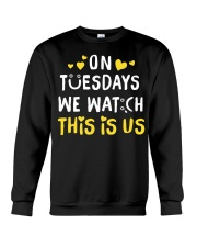 On Tuesday We Watch This Is Us - Front Crewneck Sweatshirt tile