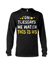 On Tuesday We Watch This Is Us - Front Long Sleeve Tee thumbnail