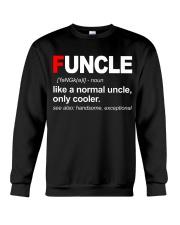 Funcle Like A Normal Uncle Crewneck Sweatshirt thumbnail