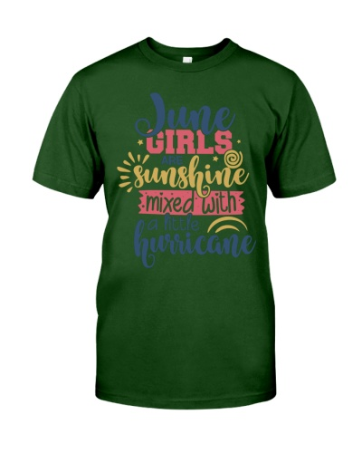 June girl are sunshine mixed with hurrican shirt