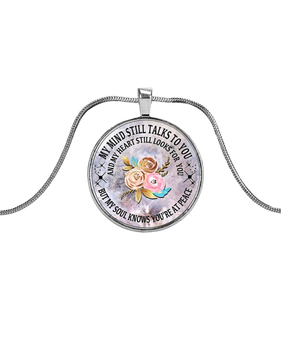 Floral Flowers My Mind Still Talks To You Necklace Metallic Circle Necklace