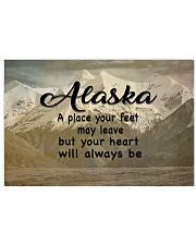 Alaska A Place Your Feet May Leave 17x11 Poster front