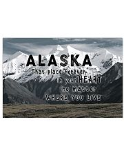 Alaska That Place Forever In Your Heart 17x11 Poster front