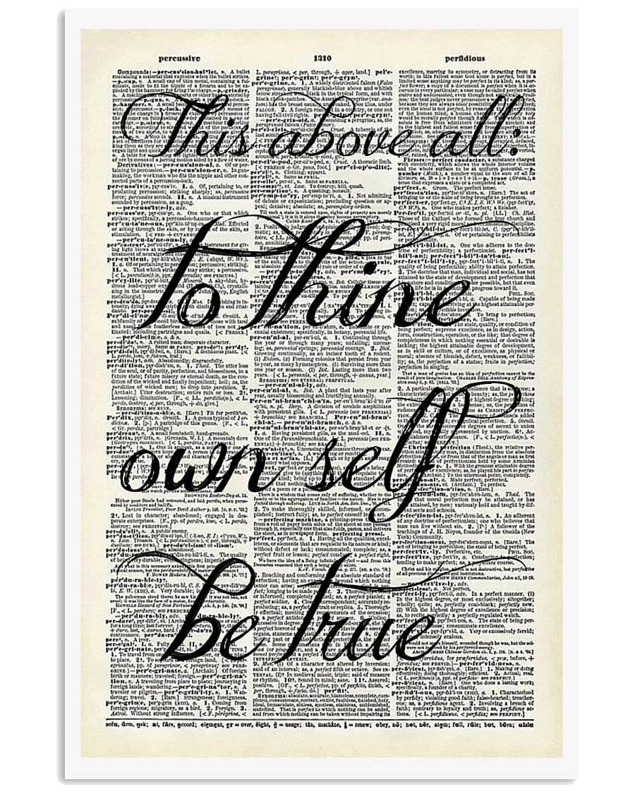 This above all to thine own self be true 11x17 Poster