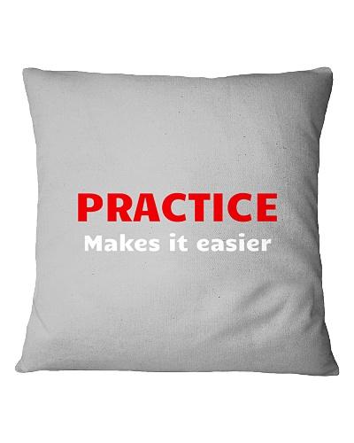 Practice Makes it easier