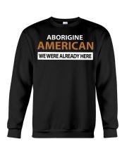 ABORIGINE AMERICANS  Crewneck Sweatshirt thumbnail