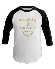 she is clothed in strength and dignity Baseball Tee thumbnail