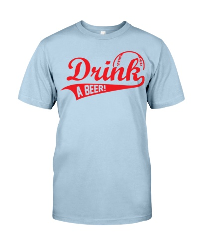 Drink a Beer - Baseball