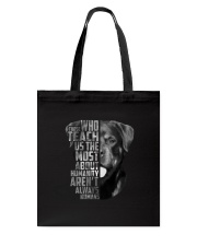 Rottweiler - Those teach us 2006L Tote Bag thumbnail